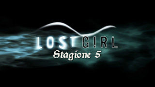 Lost Girl 5 stagione